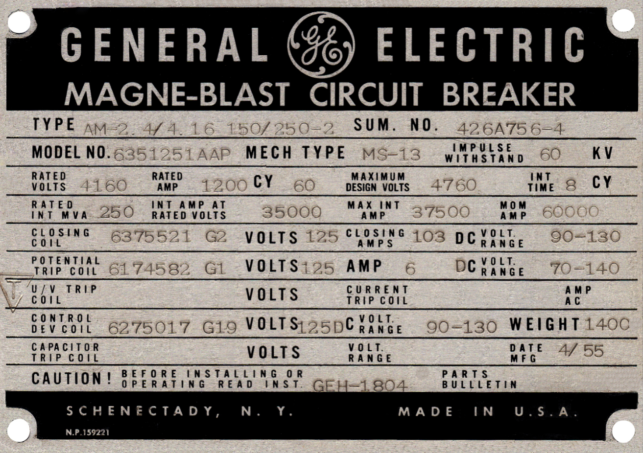 A nameplate for a AM 2.4/4.16-150/250-3 General Electric Magne-Blast dual rated circuit breaker.